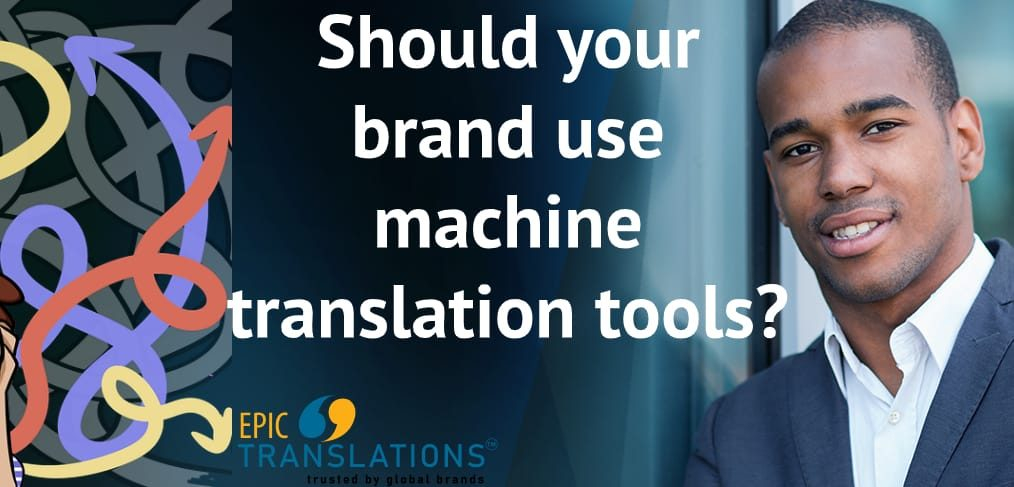 EPIC Translations machine translation tools