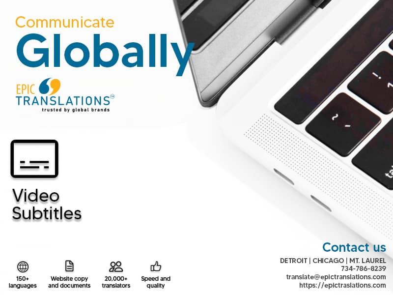 Multilingual video subtitles EPIC Translations in Michigan