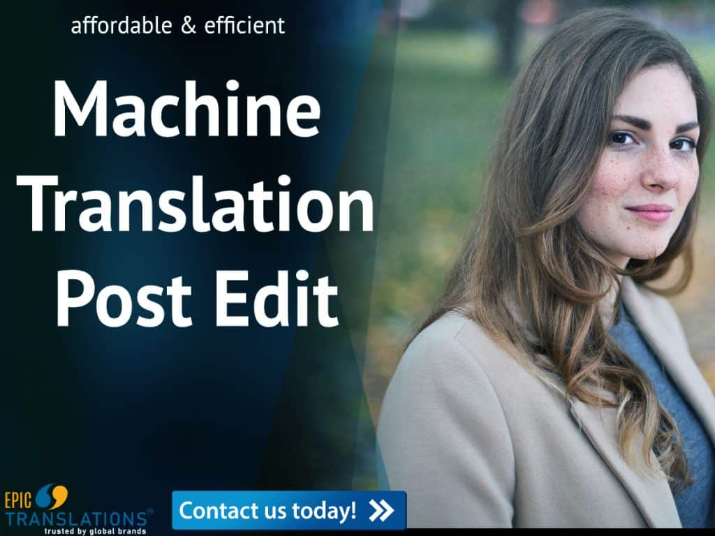 machine translation post edit service near me epic translations