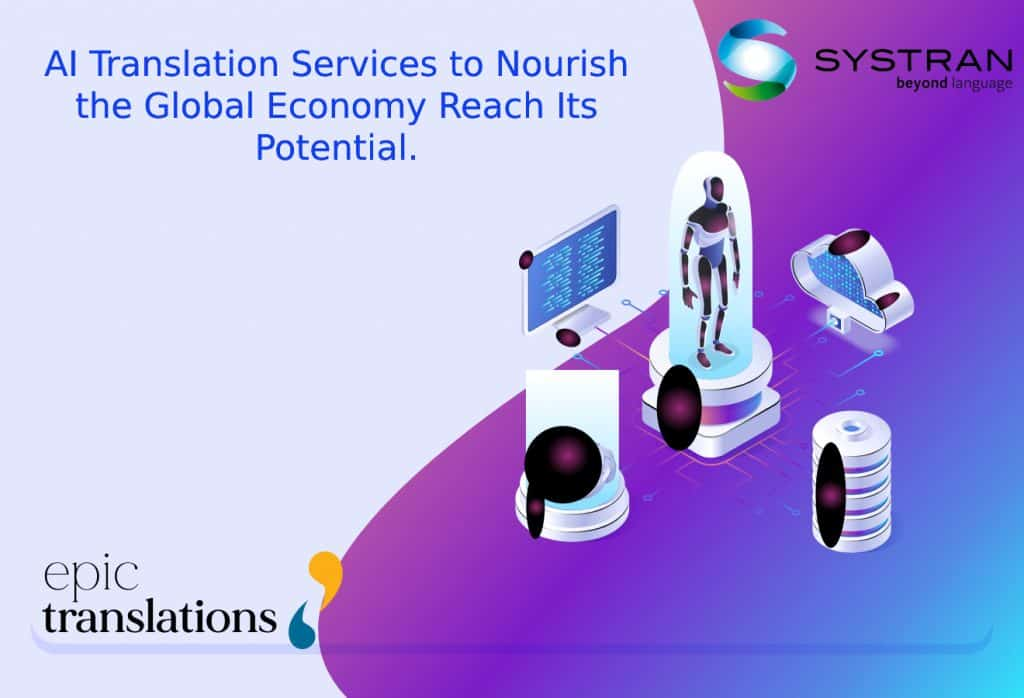 SYSTRAN and EPICTRANSLATIONS partnership for AI translation services global brand communications