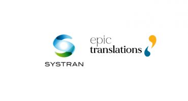 SysTran and EPIC Translations AI based machine translation tool partnership
