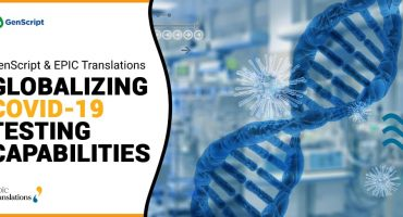 Genscript & EPIC Translations: Globalizing COVID-19 Testing Capabilities